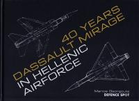 40 YEARS DASSAULT MIRAGE IN HELLENIC AIRFORCE